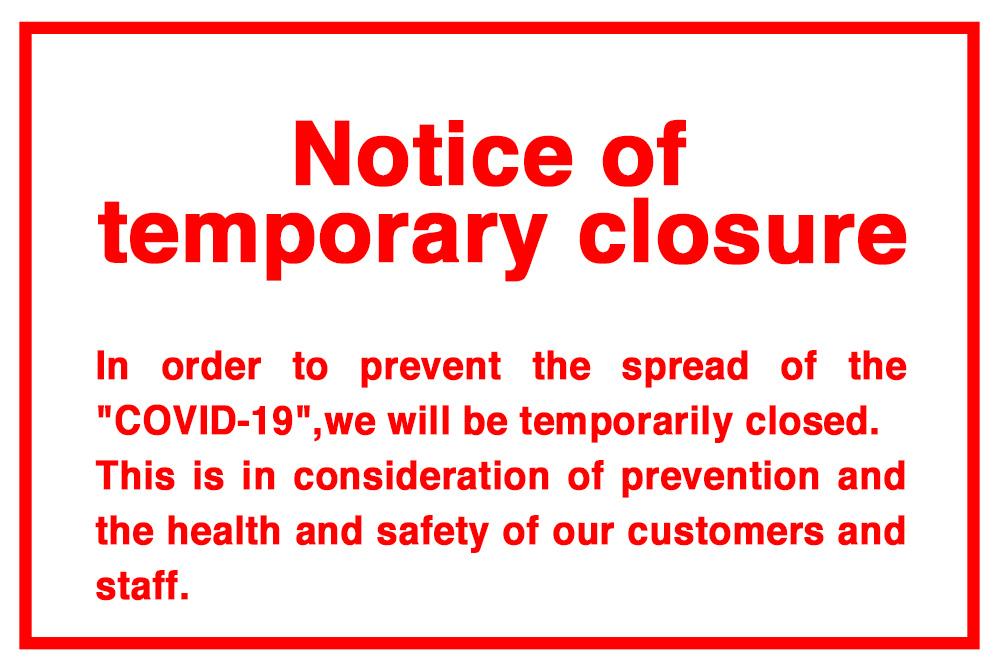 Notice of temporary closure